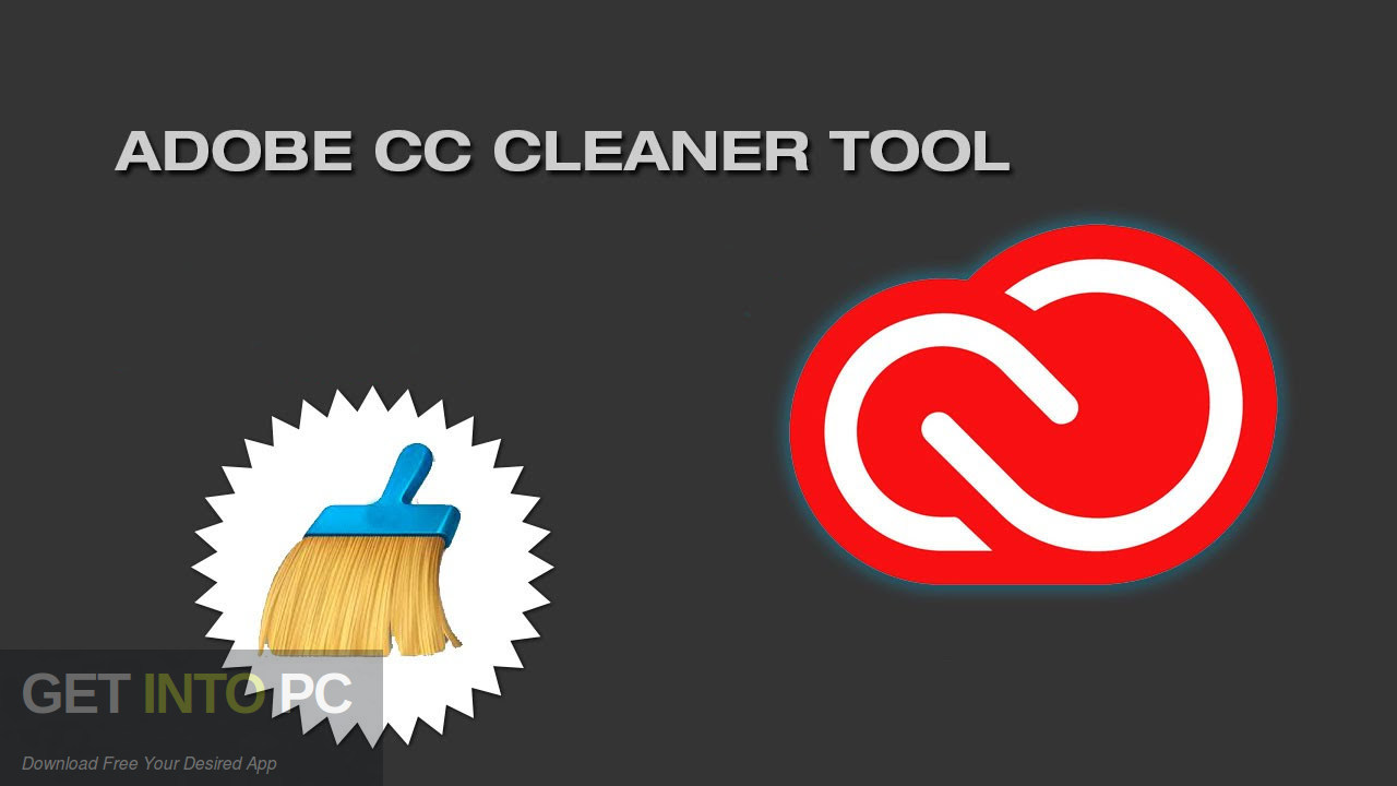 Adobe CC Cleaner Tool Free Download-GetintoPC.com