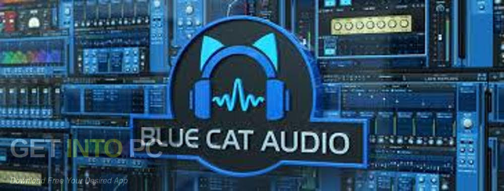 Blue Cat Audio - Blue Cat's All Plug-Ins Pack 2018 VST Free Download-GetintoPC.com