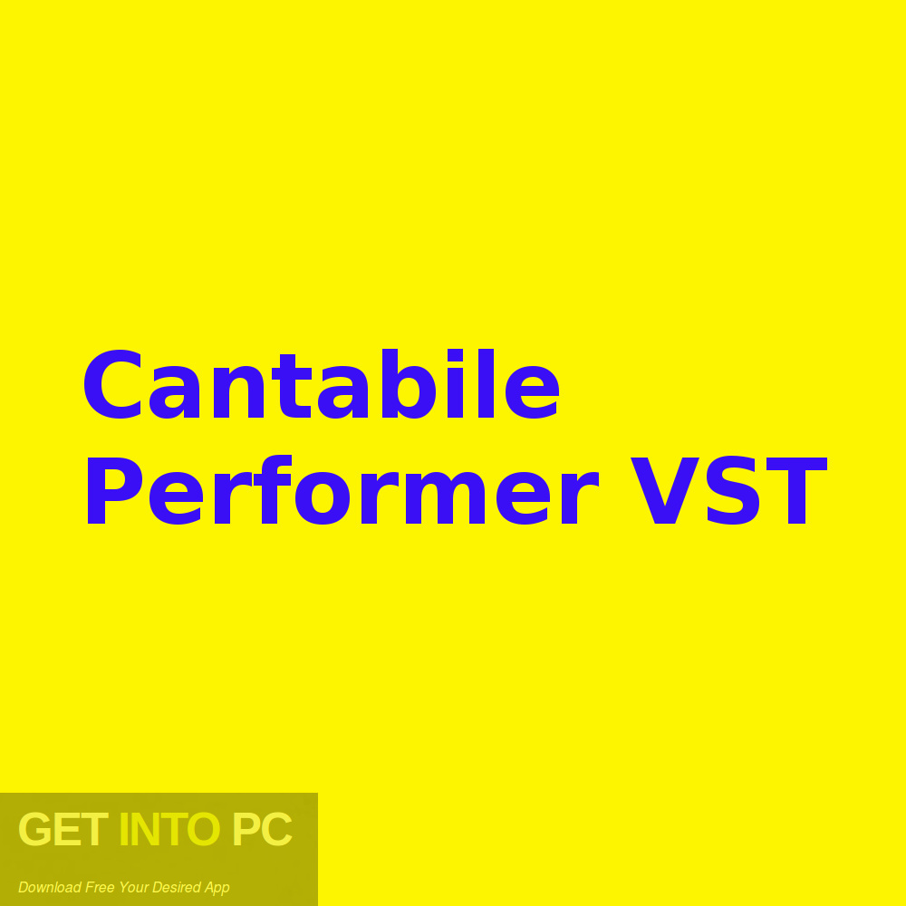 Cantabile Performer VST Free Download-GetintoPC.com
