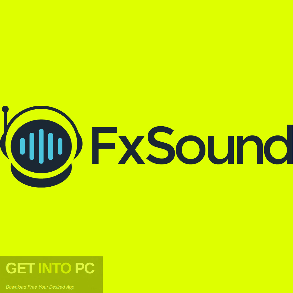 FxSound Enhancer Premium Free Download-GetintoPC.com