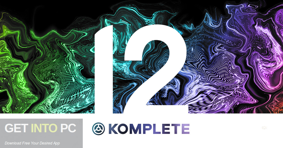 Native Instruments KOMPLETE 12 Instruments & Effects Free Download-GetintoPC.com