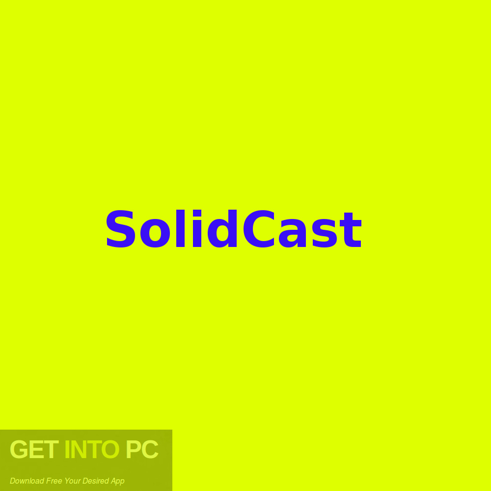 SolidCast Free Download-GetintoPC.com