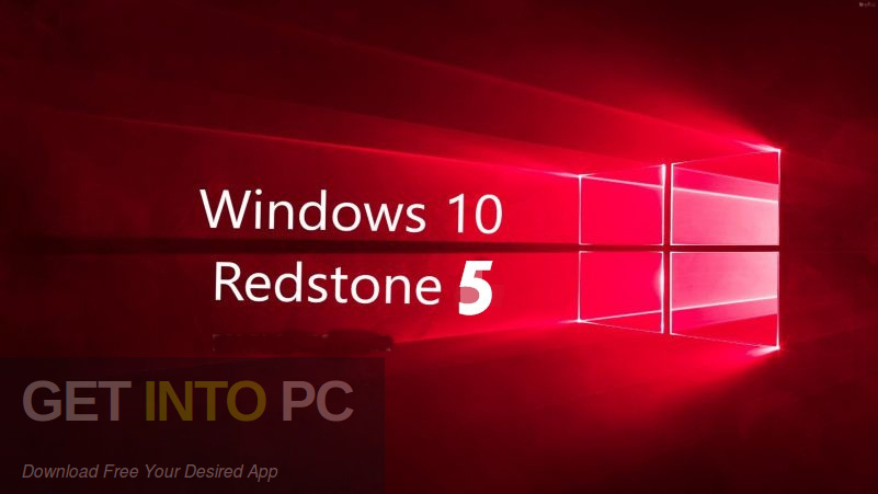 Windows 10 Pro Redstone 5 Mar 2019 Free Download-GetintoPC.com