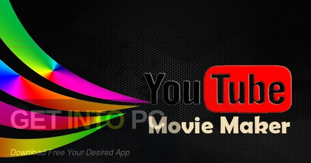 YouTube Movie Maker Platium Free Download-GetintoPC.com