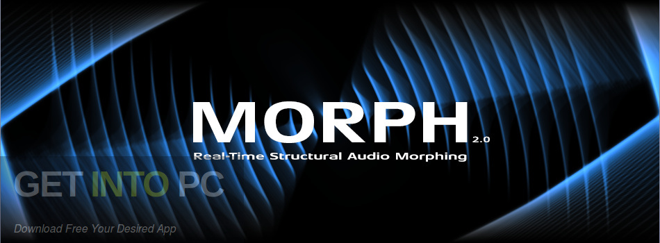 Zynaptiq - MORPH VST Free Download-GetintoPC.com