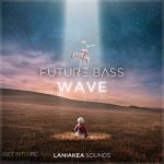 Laniakea Sounds Future Bass Wave Sample Library Download