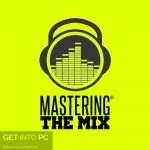 Mastering The Mix Collection 2018 Free Download