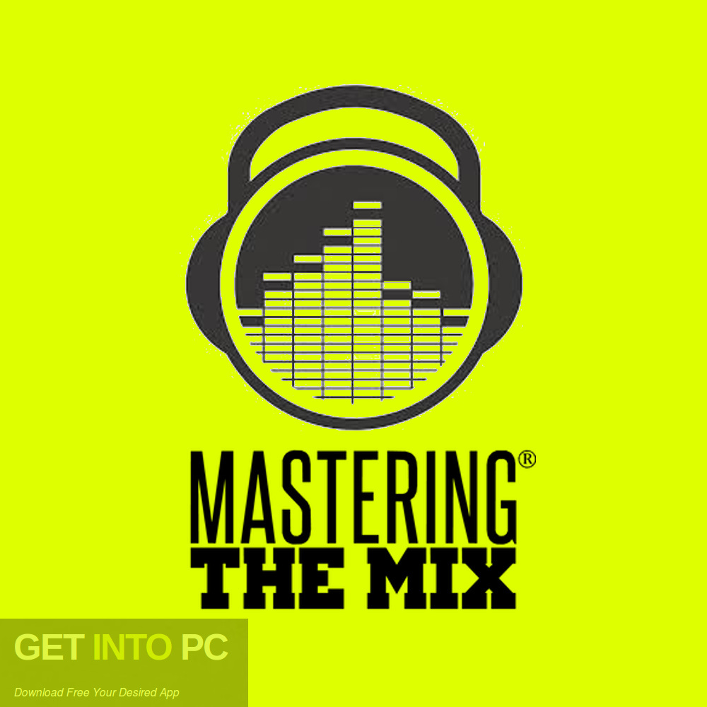 Mastering The Mix Collection 2018 Free Download-GetintoPC.com