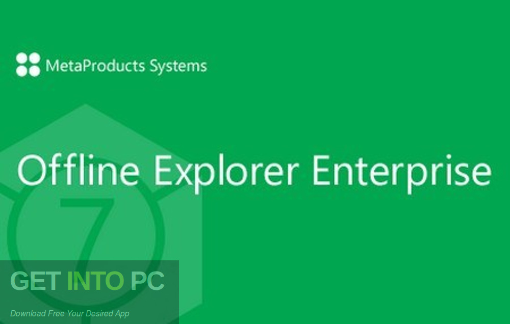 MetaProducts Offline Explorer Enterprise 2020 Free Download