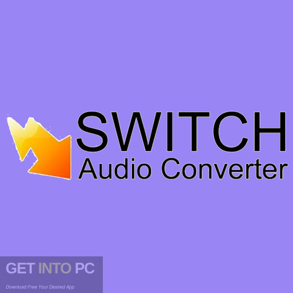 Switch Plus Audio Converter 2010 Free Download-GetintoPC.com