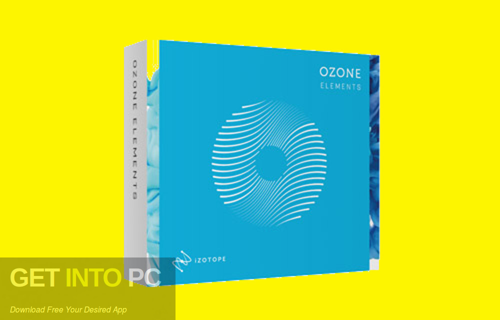 iZotope - Ozone 7 Elements VST Free Download-GetintoPC.com