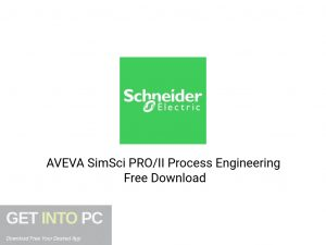 AVEVA-SimSci-PRO-II-Process-Engineering-Latest-Version-Download-GetintoPC.com