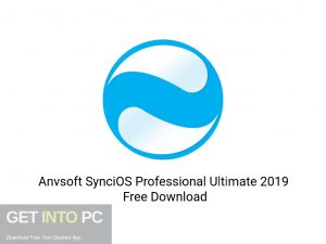 Anvsoft-SynciOS-Professional-Ultimate-2019-Offline-Installer-Download-GetintoPC.com