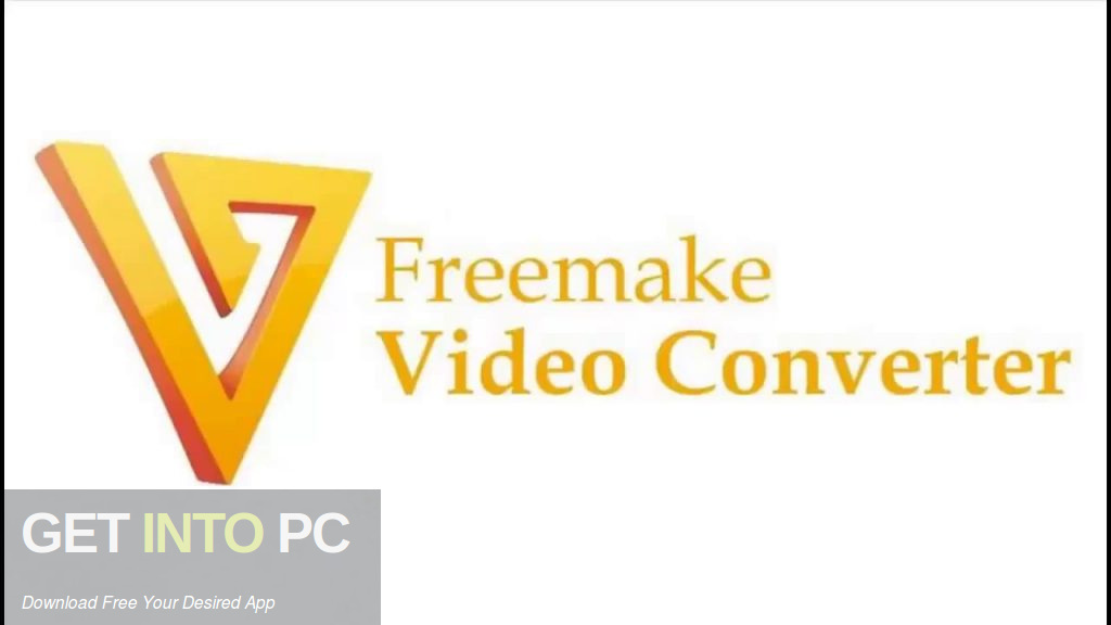 Freemake Video Converter 2019 Free Download-GetintoPC.com