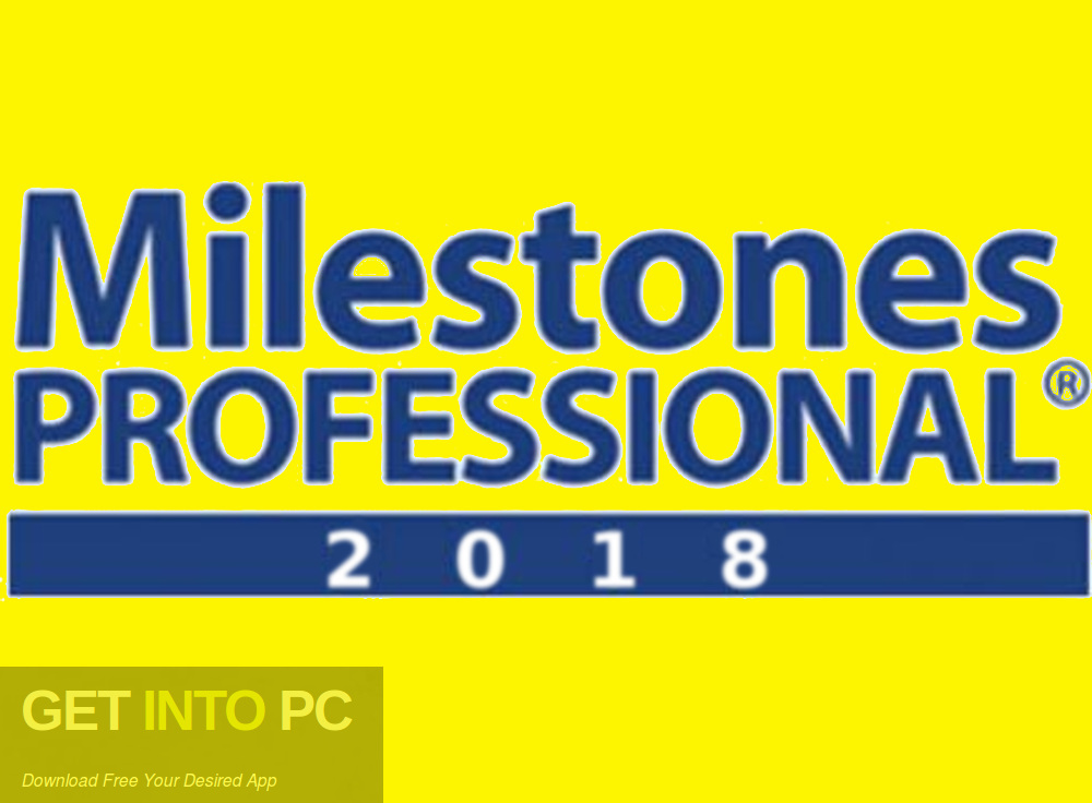 Milestones Professional 2018 Free Download-GetintoPC.com
