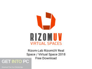 Rizom-Lab-RizomUV-Real-Space-Virtual-Space-2018-Latest-Version-Download-GetintoPC.com
