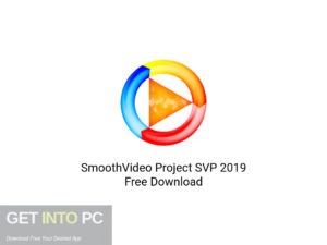 SmoothVideo-Project-SVP-2019-Offline-Installer-Download-GetintoPC.com