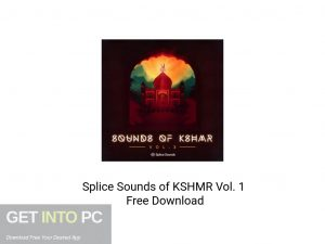 Splice-Sounds-of-KSHMR-Vol-1-Free-Download-GetintoPC.com