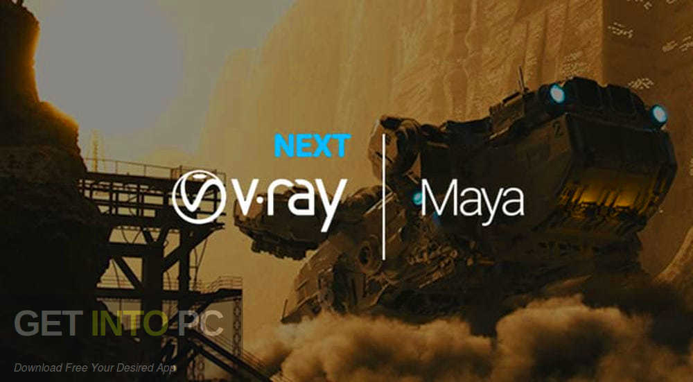 V-Ray Next for Maya 2018 2017 2016 2015 Free Download-GetintoPC.com