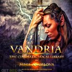 Vandria Epic Cinematic Vocal Library KONTAKT Download