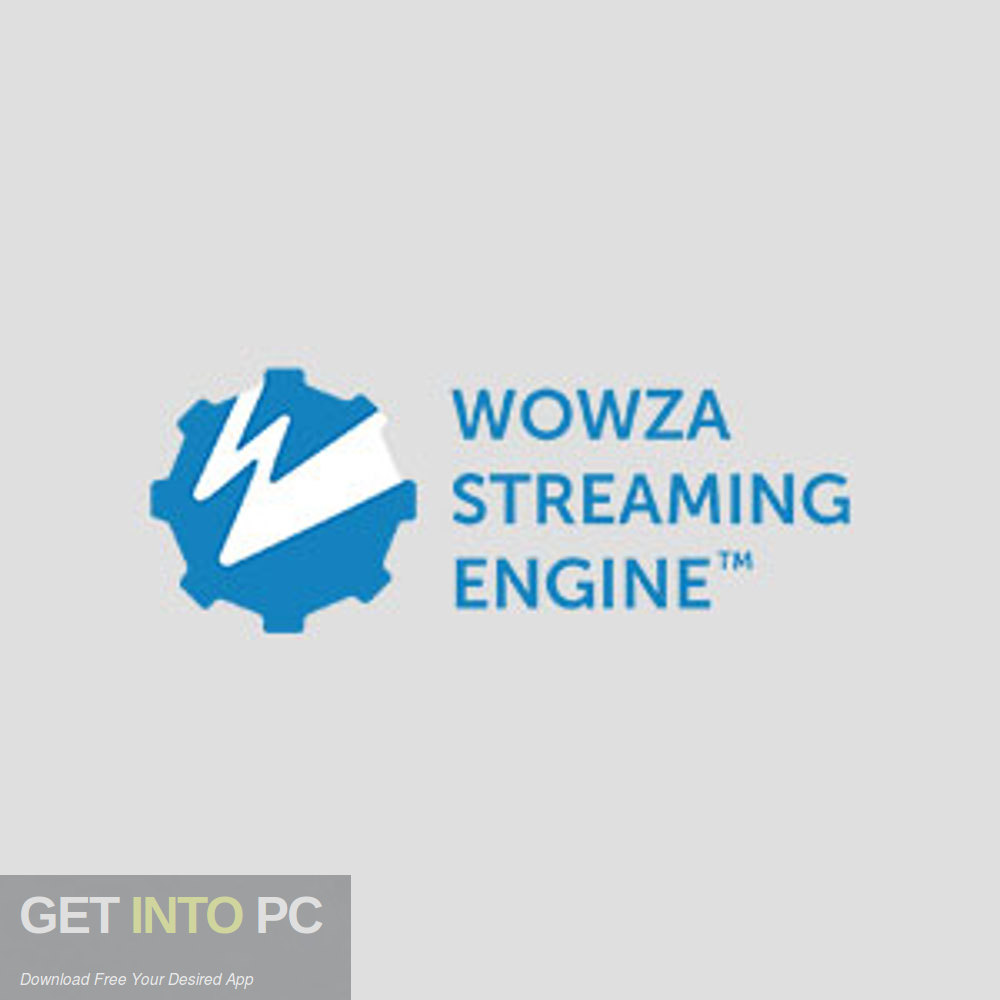 Wowza Streaming Engine 2019 Free Download-GetintoPC.com
