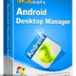 iPubsoft Android Desktop Manager 2019 Free Download