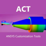 ANSYS Customization Tools (ACT) 18.0-18.1 Download