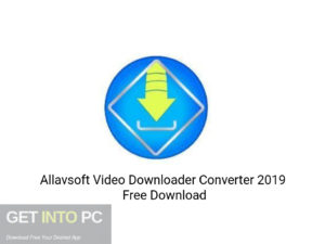 Allavsoft-Video-Downloader-Converter-2019-Latest-Version-Download-GetintoPC.com