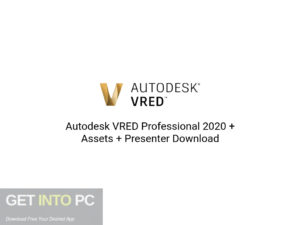 Autodesk-VRED-Professional-2020-Assets-Presenter-Offline-Installer-Download-GetintoPC.com
