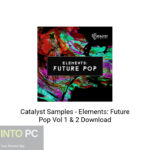 Catalyst Samples – Elements: Future Pop Vol 1 & 2 Download