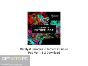 Catsalyst-Samples-Elements-Future-Pop-Vol-1-&-2-Offline-Installer-Download-GetintoPC.com