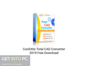 CoolUtils-Total-CAD-Converter-2019-Offline-Installer-Download-GetintoPC.com