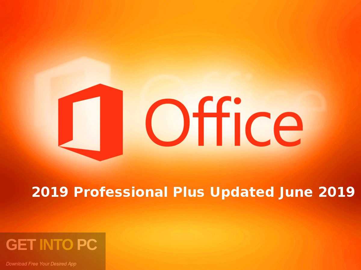 Office 2019 Professional Plus Updated June 2019 Free Download-GetintoPC.com
