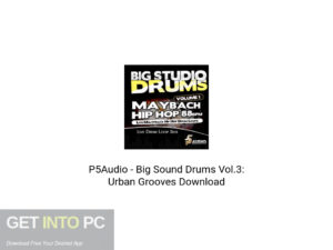 P5Audio-Big-Sound-Drums-Vol-3-Urban-Grooves-Offline-Installer-Download-GetintoPC.com