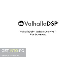 ValhallaDSP-ValhallaDelay-VST-Offline-Installer-Download-GetintoPC.com