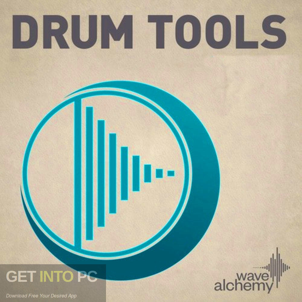 Wave Alchemy - Drum Tools 01 & 02 Free Download-GetintoPC.com