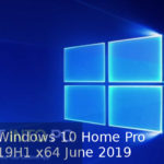 Windows 10 Home Pro 19H1 x64 June 2019 Download
