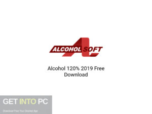 Alcohol-120%-2019-Offline-Installer-Download-GetintoPC.com