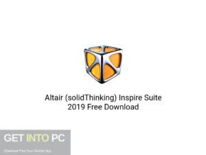 Altair (solidThinking) Inspire Suite 2019 Latest Version Download-GetintoPC.com