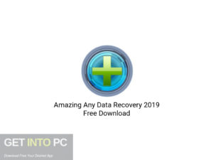 Amazing Any Data Recovery 2019 Latest Version Download-GetintoPC.com