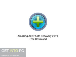 Amazing Any Photo Recovery 2019 Latest Version Download-GetintoPC.com