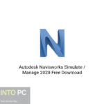 Autodesk Navisworks Simulate / Manage 2020 Free Download