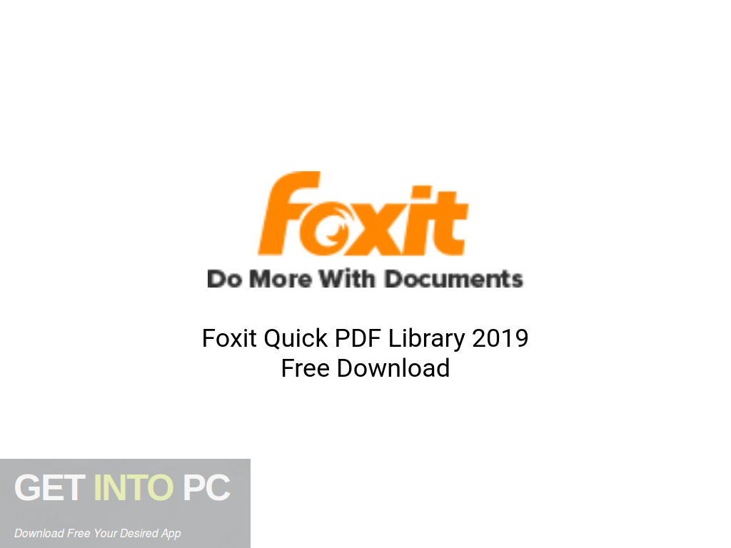 Foxit Quick PDF Library 2019 Free Download