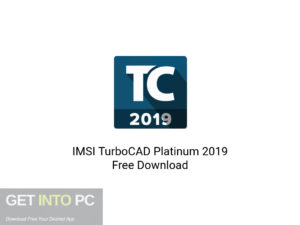 IMSI TurboCAD Platinum 2019 Latest Version Download-GetintoPC.com