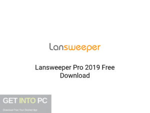 Lansweeper Pro 2019 Latest Version Download-GetintoPC.com