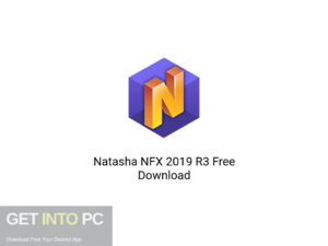 Natasha NFX 2019 R3 Latest Version Download-GetintoPC.com