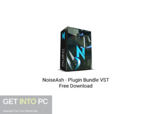 NoiseAsh-Plugin-Bundle-VST-Free-Download-GetintoPC.com