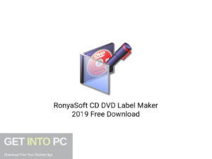 RonyaSoft CD DVD Label Maker 2019 Latest Version Download-GetintoPC.com