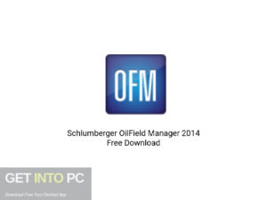 Schlumberger-OilField-Manager-2014-Offline-Installer-Download-GetintoPC.com