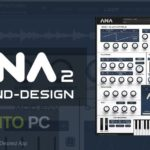 Sonic Academy – ANA 2 VST Free Download